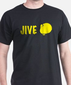 jiveturkey T-Shirt