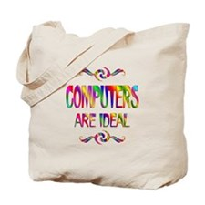 Computers are Ideal Tote Bag