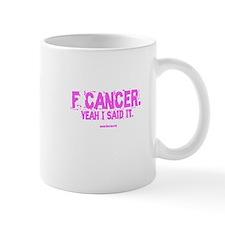 "Pink ""F"" Cancer Mug"