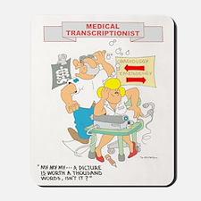 Medical Transcrptionist Mousepad