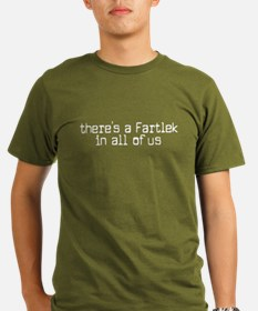 fartlek in all of us T-Shirt