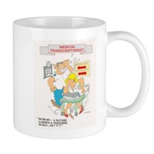 Medical Transcrptionist Mug