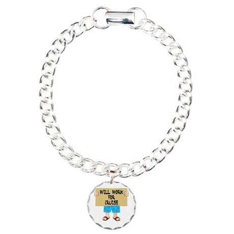 Will Work for Cruise Charm Bracelet, One Charm