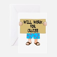 Will Work for Cruise Greeting Card