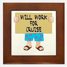 Will Work for Cruise Framed Tile