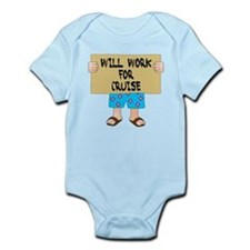 Will Work for Cruise Infant Bodysuit