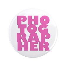 "photographer (pink) 3.5"" Button"