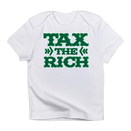 TAX THE RICH Infant T-Shirt