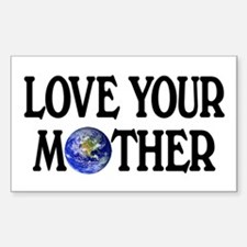 Love Your Mother Rectangle Decal