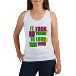 It took 86 years to look this Women's Tank Top