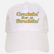 Cruisin' for a Bruisin' Baseball Baseball Cap
