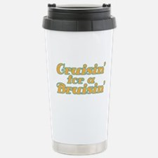 Cruisin' for a Bruisin' Stainless Steel Travel Mug
