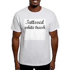 Tattooed White Trash Ash Grey T-Shirt