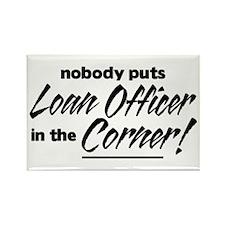 Loan Officer Nobody Corner Rectangle Magnet