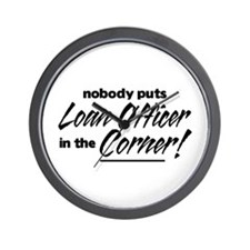 Loan Officer Nobody Corner Wall Clock