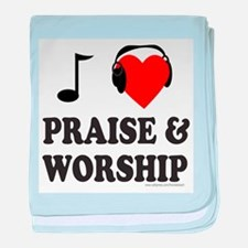 I HEART PRAISE AND WORSHIP baby blanket