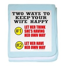 KEEP YOUR WIFE HAPPY baby blanket