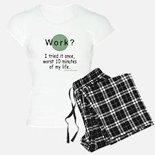 Work? Pajamas