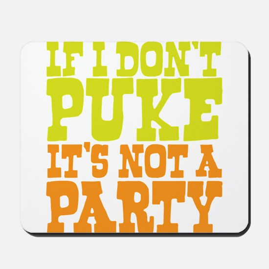 Pukin' Party Mousepad