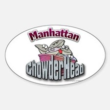 Manhattan Chowderhead... Oval Decal