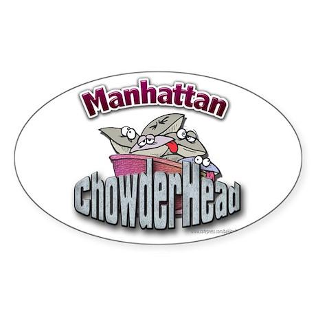 Manhattan Chowderhead... Oval Sticker