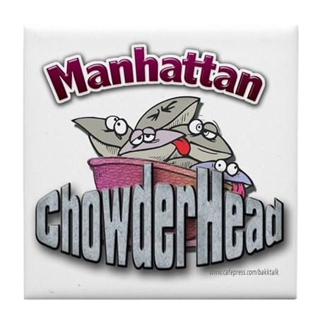Manhattan Chowderhead... Tile Coaster