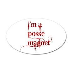 I'm A Posse Magnet 22x14 Oval Wall Peel