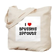 I * Brussels Sprouts Tote Bag