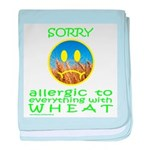 ALLERGIC TO WHEAT baby blanket