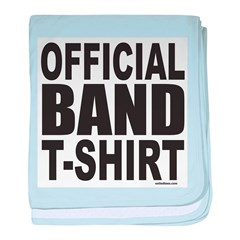 OFFICIAL BAND T-SHIRT baby blanket