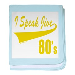 I SPEAK JIVE baby blanket