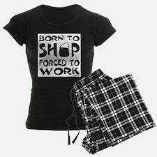 BORN TO SHOP Pajamas