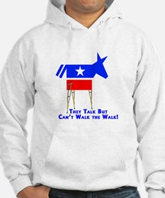 They Don't Walk The Walk Hoodie