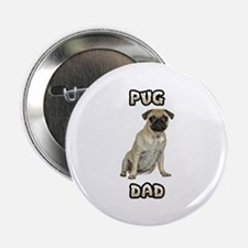 "Pug Dad 2.25"" Button"