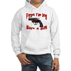 Have A Gun Hoodie