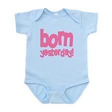 Born Yesterday Pink Infant Bodysuit