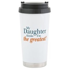 My Daughter Thinks Travel Mug