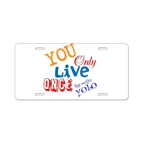 You Only Live Once YOLO Aluminum License Plate