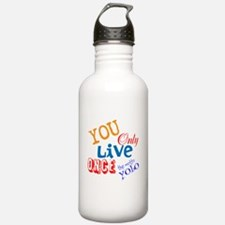 You Only Live Once YOLO Water Bottle