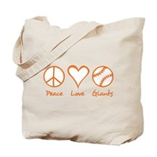 Peace, Love, Giants Tote Bag