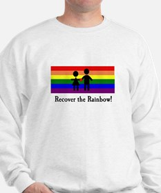 Recover the Rainbow Sweatshirt