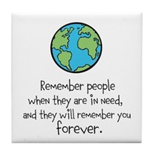 Remember People in Need Tile Coaster