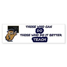 TEACHERS CAN Bumper Sticker