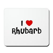I * Rhubarb Mousepad