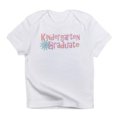 Kindergarten Graduate Infant T-Shirt
