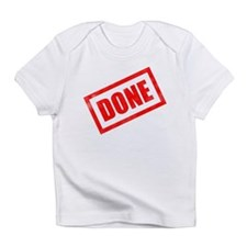 Done Stamp Infant T-Shirt