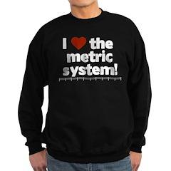 I heart the metric system! Sweatshirt (dark)