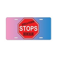 Bullying Stops Here Aluminum License Plate