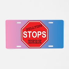 Bullying Stops Here Aluminum License Plate