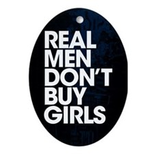 Real Men Ornament (Oval)